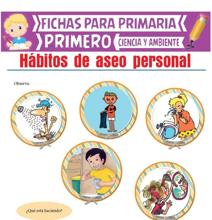 Ficha de Hábitos de Aseo Personal para Primero de Primaria