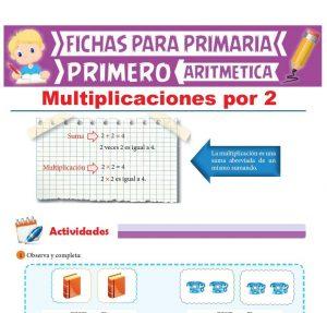 Ficha de Multiplicaciones por 2 para Primer Grado de Primaria