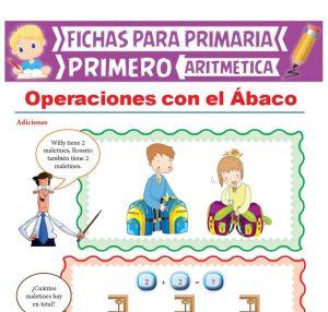 Ficha de Operaciones con el Ábaco para Primer Grado de Primaria