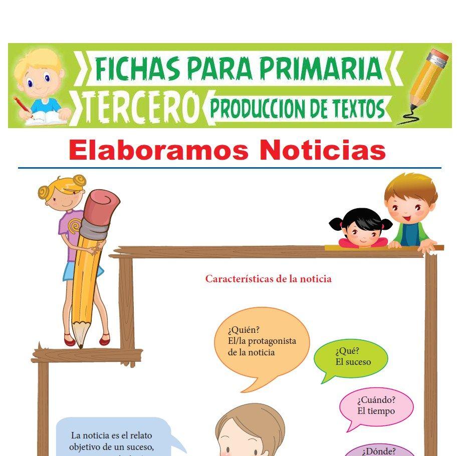 Ficha de Elaboración Noticias para Tercer Grado de Primaria