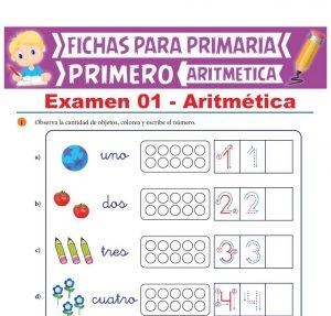 Ficha del Exámen de Aritmética para Primer Grado de Primaria