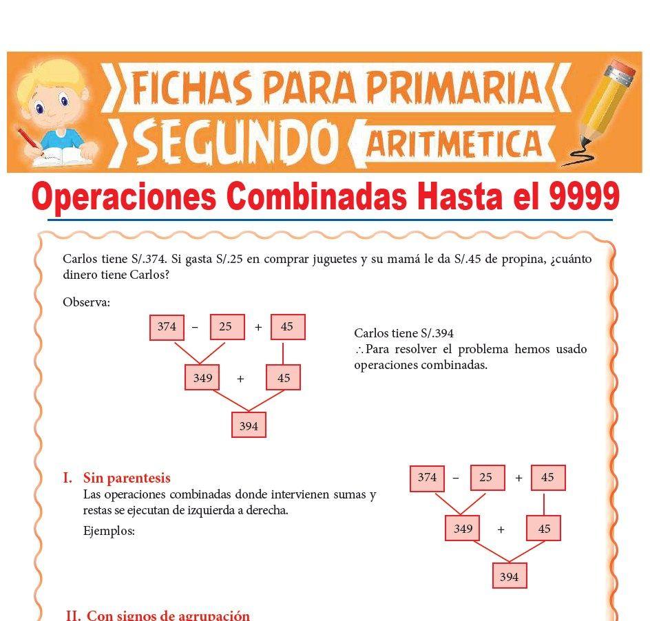 Operaciones Combinadas Hasta el 9999 para Segundo Grado de Primaria