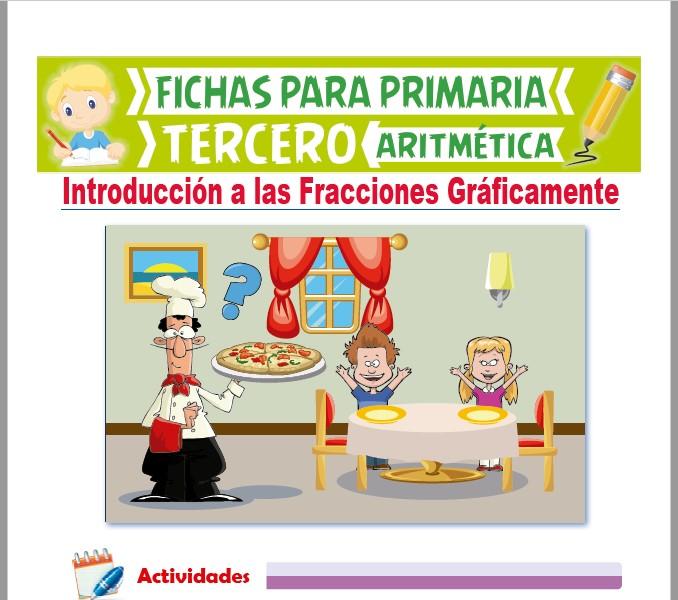 Ficha de Introducción a las Fracciones Gráficamente para Tercer Grado de Primaria
