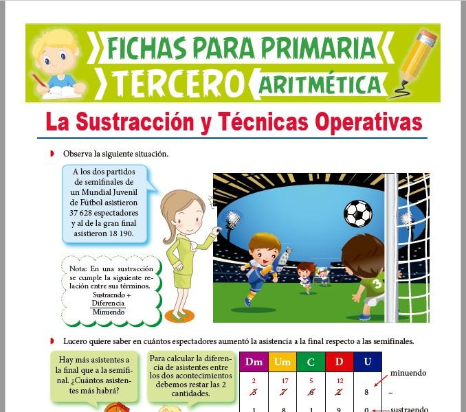 Ficha de La Sustracción y Técnicas Operativas para Tercer Grado de Primaria