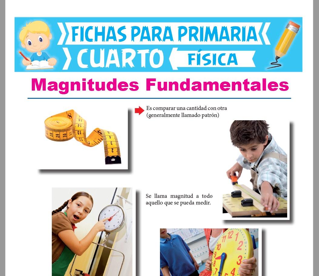 Ficha de Las Magnitudes Fundamentales para Cuarto Grado de Primaria