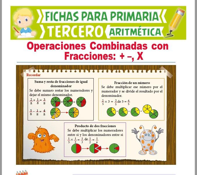 Ficha de Operaciones Combinadas con Fracciones para Tercer Grado de Primaria