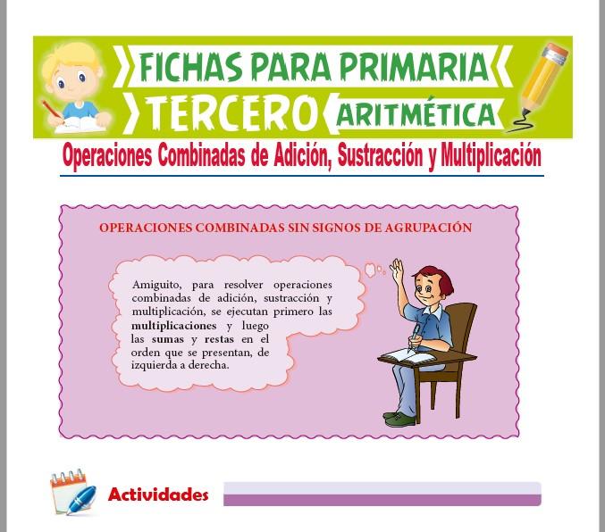 Ficha de Operaciones con Adición, Sustracción y Multiplicación para Tercer Grado de Primaria