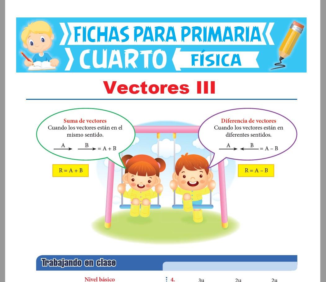 Ficha de Suma y Diferencia de Vectores para Cuarto Grado de Primaria