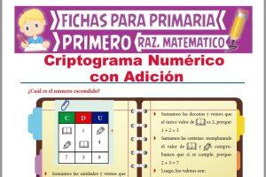 Ficha de Criptograma Numérico con Adiciones para Primer Grado de Primaria