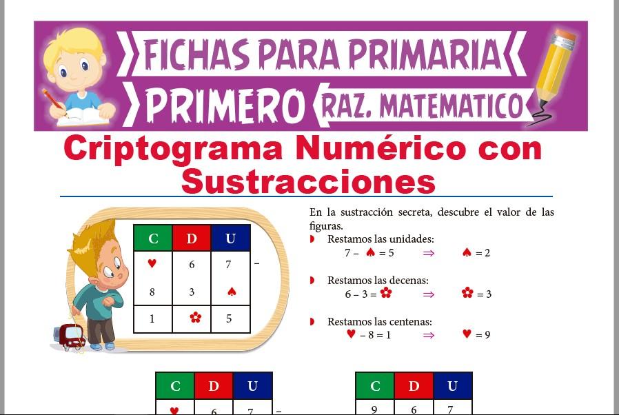 Ficha de Criptograma Numérico con Sustracciones para Primer Grado de Primaria