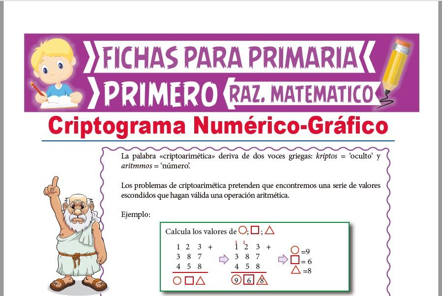 Ficha de Criptograma Numérico y Gráfico para Primer Grado de Primaria