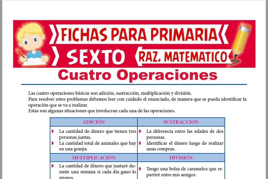Ficha de Ejercicios de Cuatro Operaciones para Sexto de Primaria