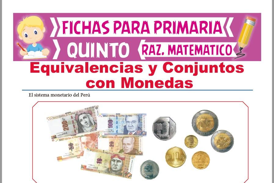 Ficha de Equivalencias y Conjuntos con Monedas para Quinto Grado de Primaria