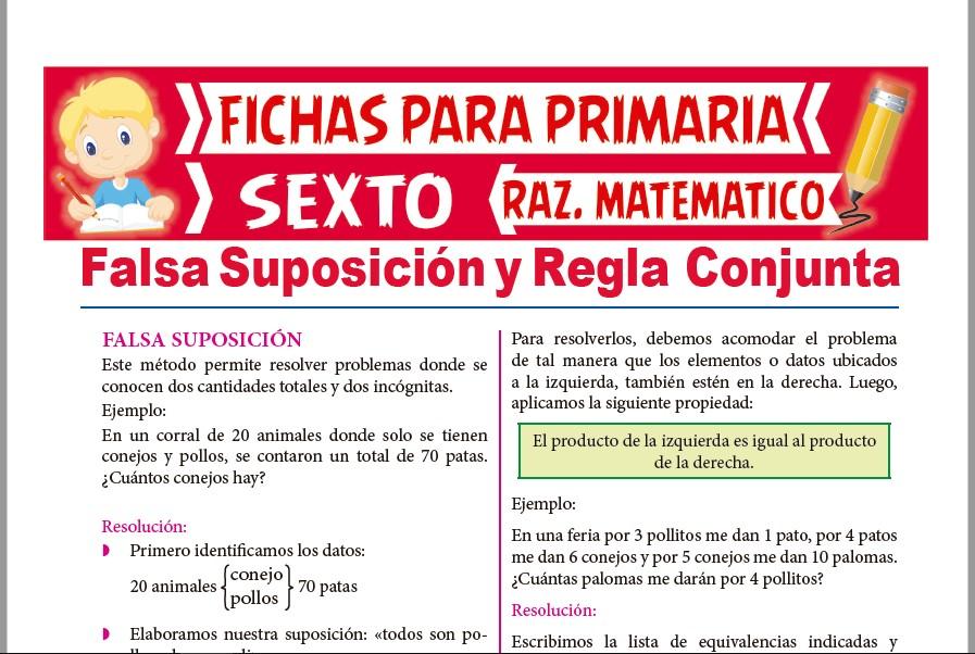Ficha de Falsa Suposición y Regla Conjunta para Sexto de Primaria