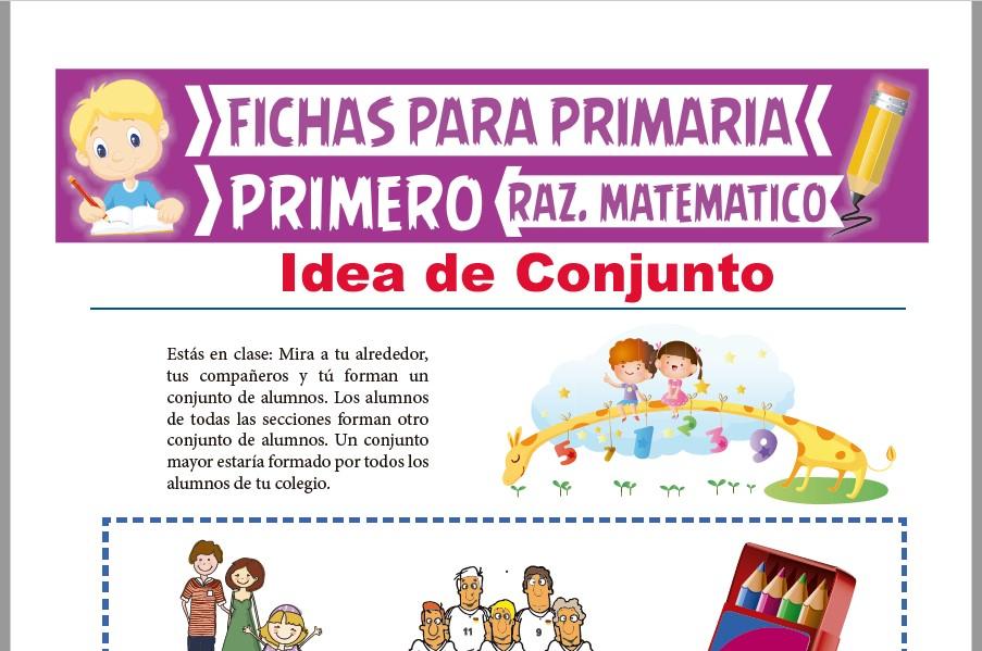 Ficha de Idea de Conjunto para Primer Grado de Primaria