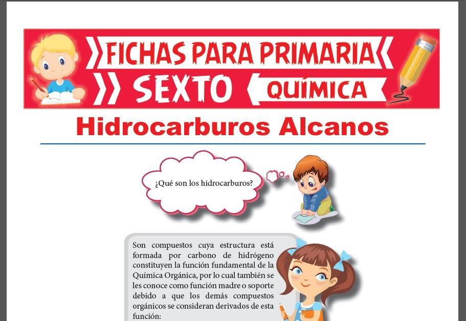Ficha de Los Hidrocarburos Alcanos para Sexto Grado de Primaria
