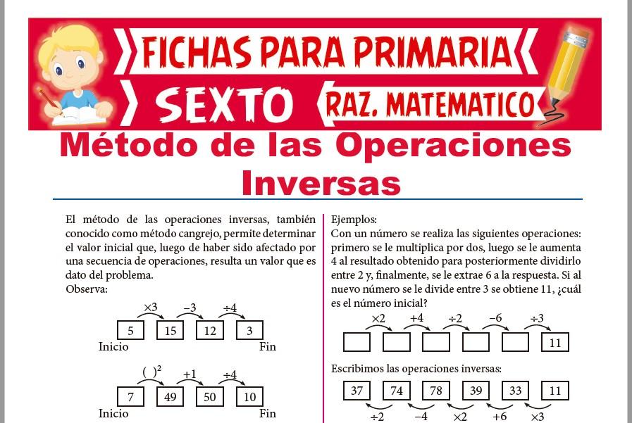 Ficha de Método de las Operaciones Inversas para Sexto de Primaria