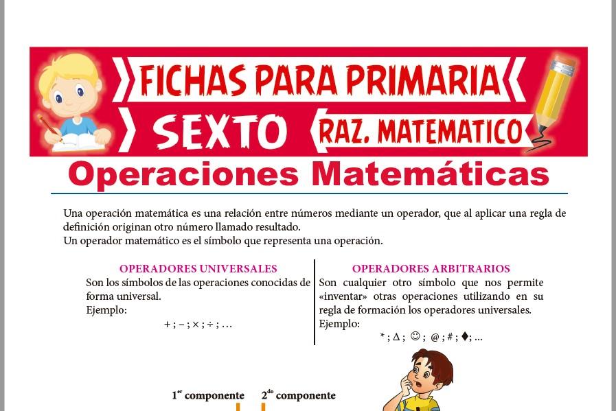 Ficha de Operadores Matemáticos Universales y Arbitrarios para Sexto de Primaria