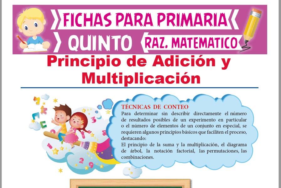 Ficha de Principio de Adición y Multiplicación para Quinto Grado de Primaria