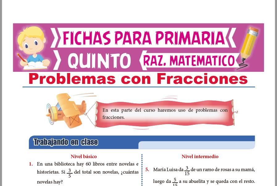 Ficha de Problemas con Fracciones para Quinto Grado de Primaria