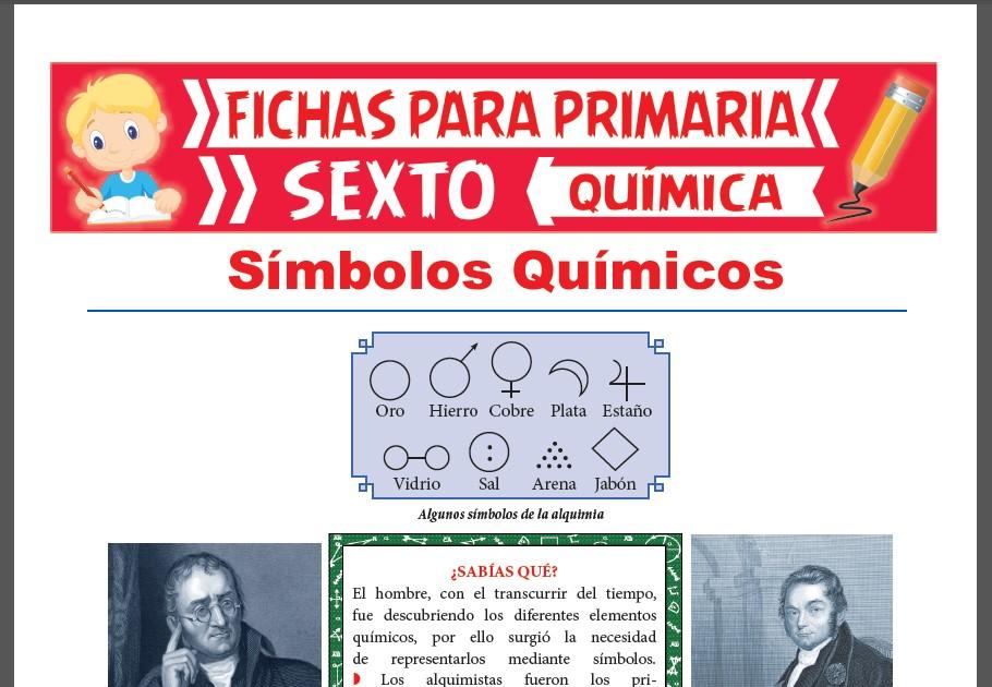 Ficha de Que es un Símbolo Químico para Sexto Grado de Primaria