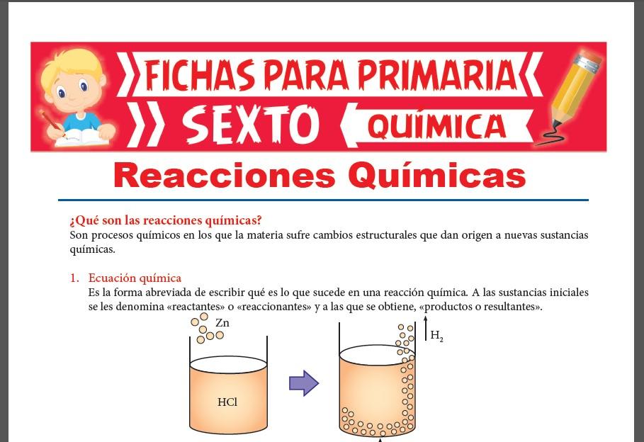 Ficha de Que son las Reacciones Químicas para Sexto Grado de Primaria
