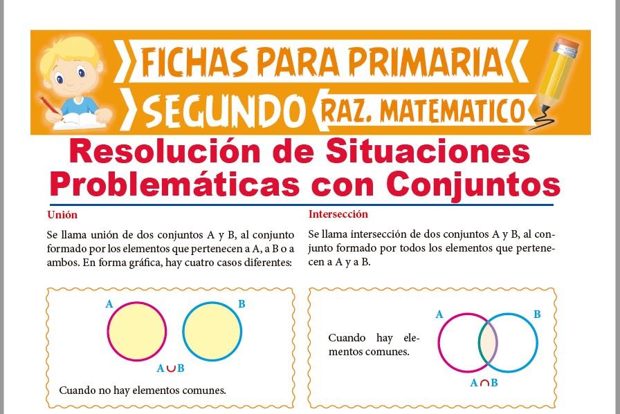 Ficha de Resolución de Situaciones Problemáticas con Conjuntos para Segundo Grado de Primaria