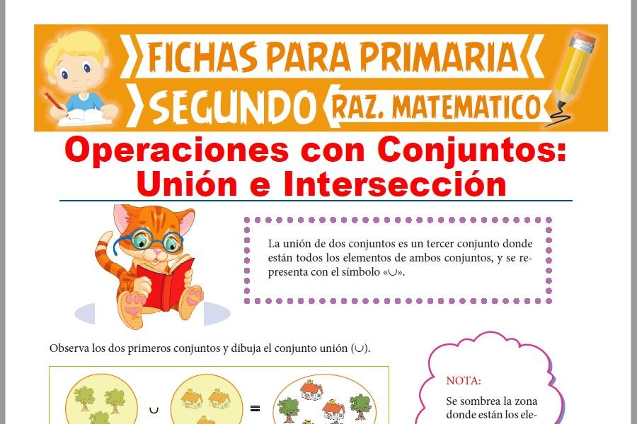 Ficha de Unión e Intersección de Conjuntos para Segundo Grado de Primaria