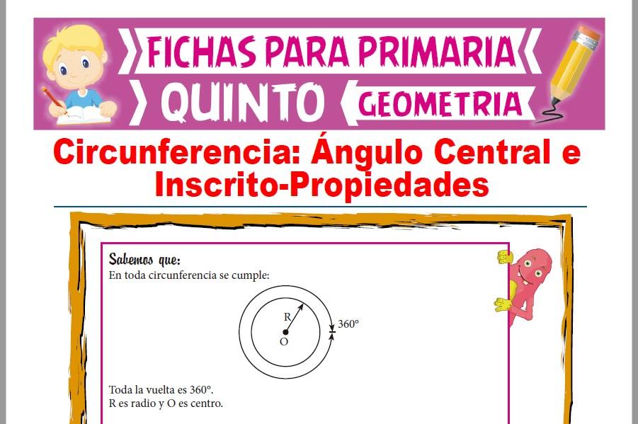Ficha de Ángulo Inscrito y Central en la Circunferencia para Quinto Grado de Primaria