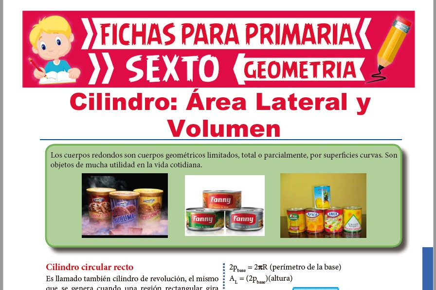 Ficha de Área Lateral y Volumen de un Cilindro para Sexto de Primaria