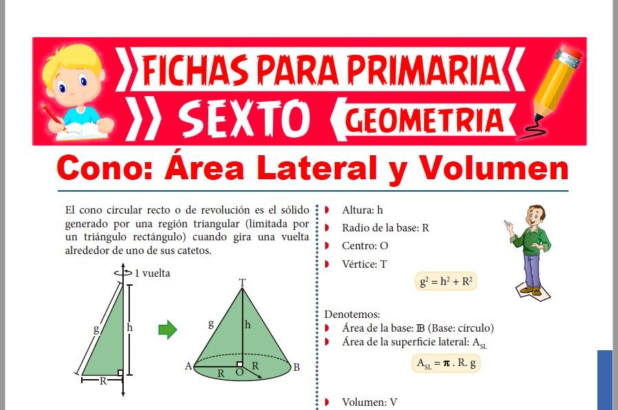 Ficha de Área Lateral y Volumen de un Cono para Sexto de Primaria