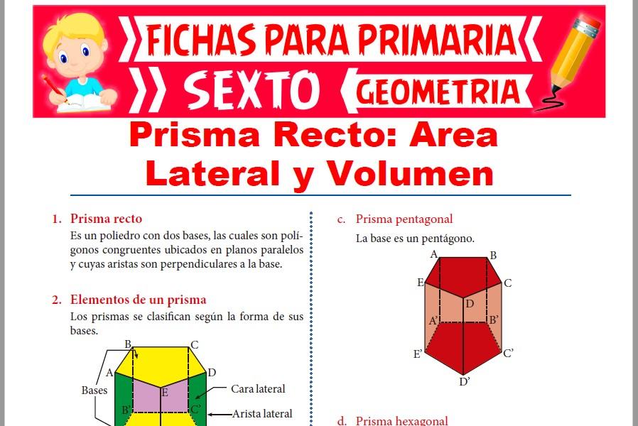 Ficha de Área Lateral y Volumen del Prisma Recto para Sexto de Primaria