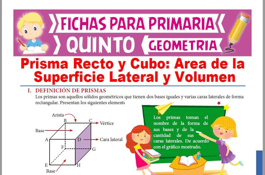Ficha de Área y Volumen de un Prisma Recto y Cubo para Quinto Grado de Primaria