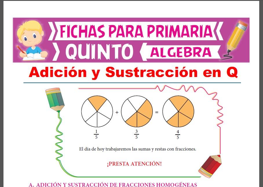 Ficha de Adición y Sustracción de Números Racionales para Quinto Grado de Primaria