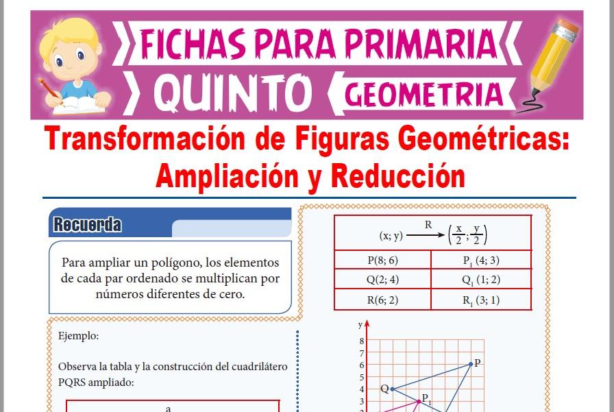 Ficha de Ampliación y Reducción de Figuras Geométricas para Quinto Grado de Primaria