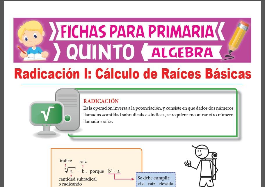 Ficha de Cálculo de Raíces Básicas para Quinto Grado de Primaria