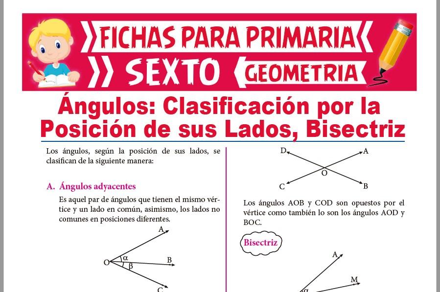 Ficha de Clasificación de los Ángulos por la Posición de sus Lados para Sexto de Primaria