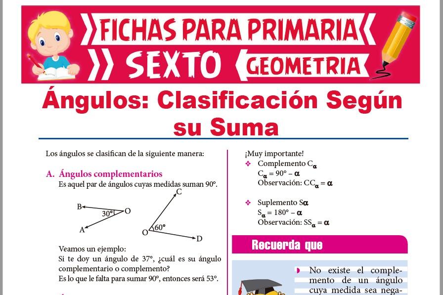 Ficha de Clasificación de los Ángulos según su Suma para Sexto de Primaria