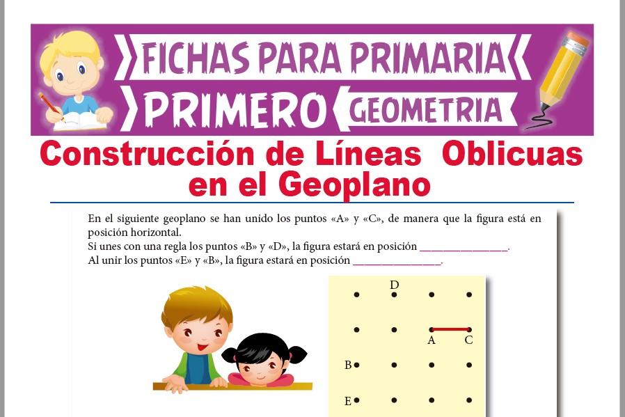 Ficha de Construcción de Líneas Oblicuas en el Geoplano para Primer Grado de Primaria