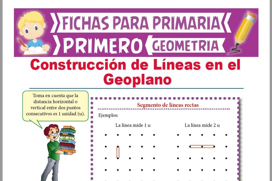 Ficha de Construcción de Líneas en el Geoplano para Primer Grado de Primaria