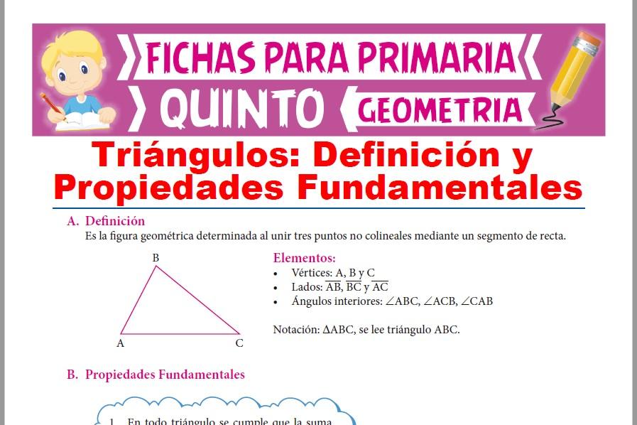 Ficha de Definición y Propiedades de los Triángulos para Quinto Grado de Primaria