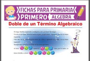 Ficha de Doble de un Término Algebraico para Primer Grado de Primaria