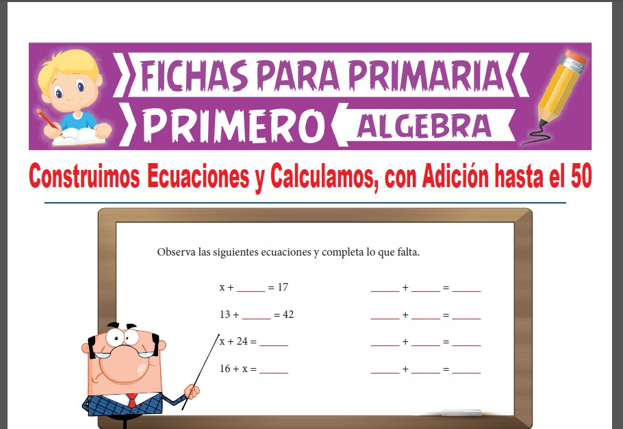 Ficha de Ecuaciones con Adición Hasta el 50 para Primer Grado de Primaria