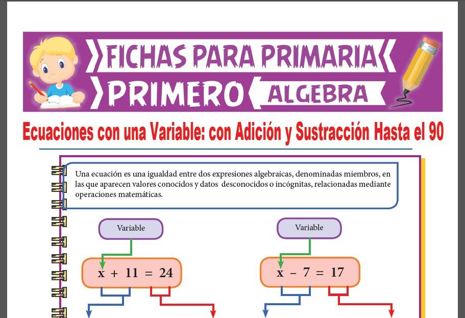 Ficha de Ecuaciones con Adición y Sustracción Hasta el 90 para Primer Grado de Primaria