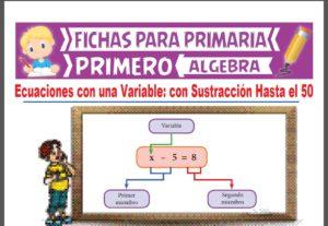 Ficha de Ecuaciones con Sustracción Hasta el 50 para Primer Grado de Primaria