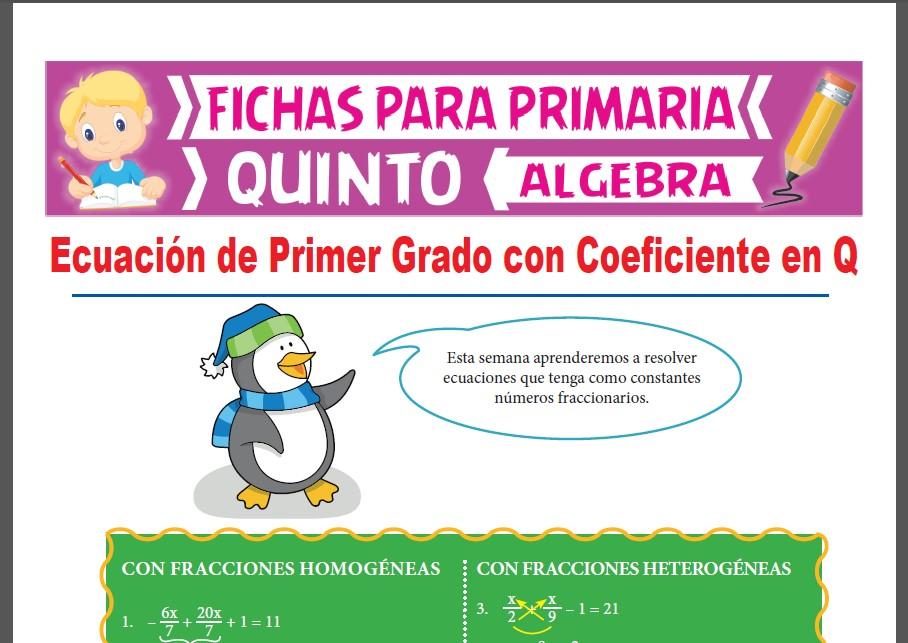 Ficha de Ecuaciones de 1er Grado con Fracciones para Quinto Grado de Primaria