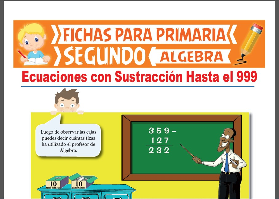 Ficha de Ejercicios de Ecuaciones con Restas Hasta el 999 para Segundo Grado de Primaria