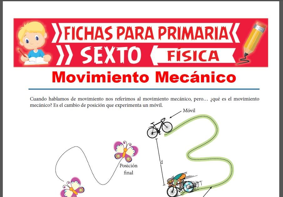 Ficha de El Movimiento Mecánico para Sexto Grado de Primaria