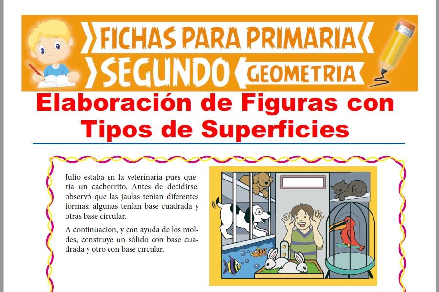 Ficha de Elaboración de Figuras con Tipos de Superficies para Segundo Grado de Primaria