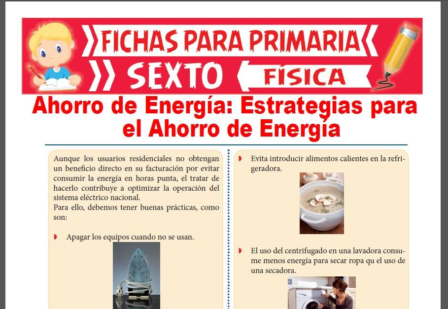 Ficha de Estrategias para el Ahorro de Energía para Sexto Grado de Primaria